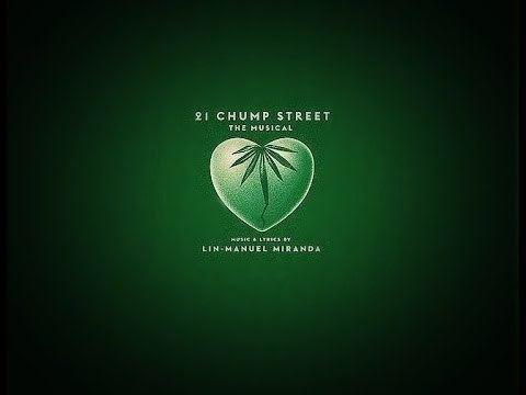 21 Chump Street 21 CHUMP STREET by Lin Manuel Miranda Original EP full musical