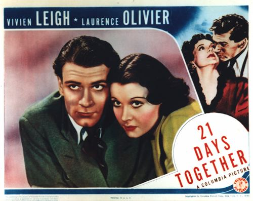 21 Days 21 Days Together Vivien Leigh and Laurence Olivier