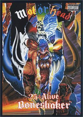 25 & Alive Boneshaker httpsuploadwikimediaorgwikipediaen555Bon