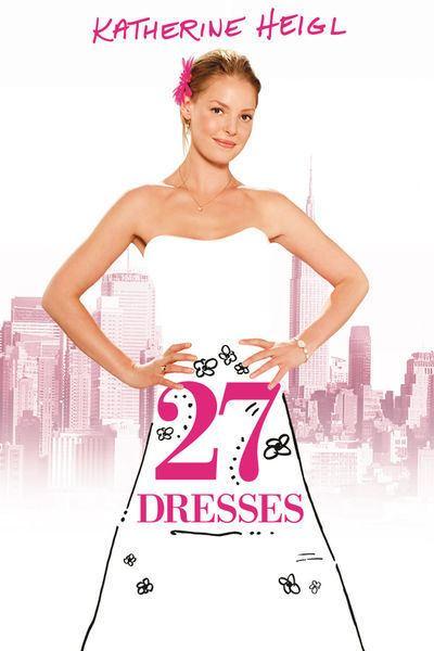 27 Dresses 20th Century FOX UK 27 Dresses