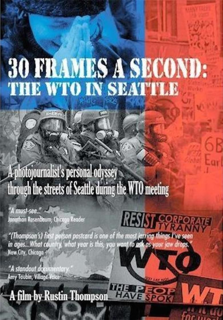 30 Frames a Second: The WTO in Seattle 2000 movie poster