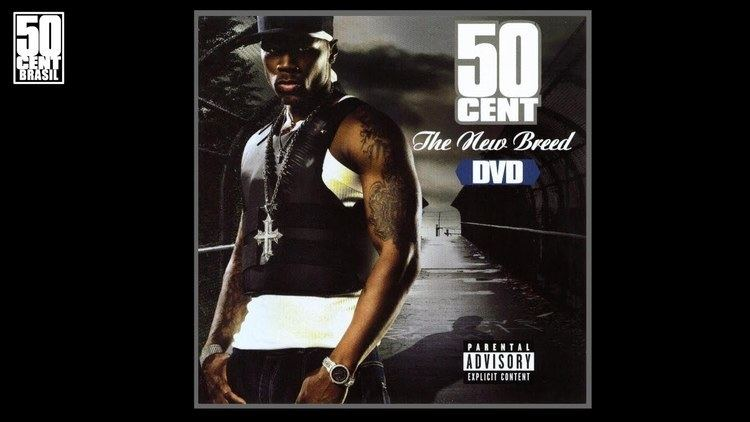 50 Cent: The New Breed - Alchetron, The Free Social Encyclopedia
