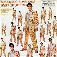 50,000,000 Elvis Fans Can't Be Wrong httpsuploadwikimediaorgwikipediaenthumbb