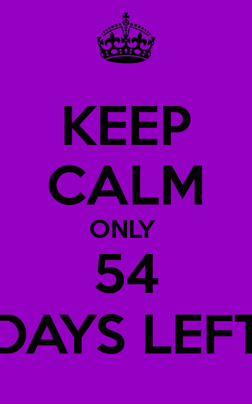 54 Days KEEP CALM ONLY 54 DAYS LEFT Poster Taylor Keep CalmoMatic