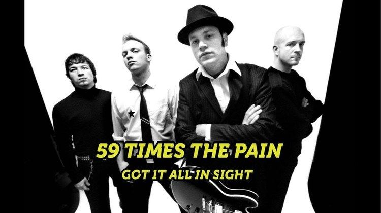 59 Times the Pain 59 Times The Pain Got It All In Sight NRHG Cover YouTube