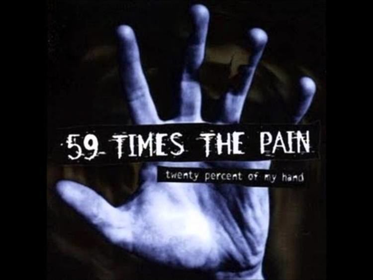 59 Times the Pain 59 Times The Pain Keeping The Dream Alive YouTube