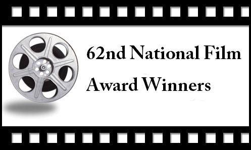 62nd National Film Awards techuloidcomwpcontentuploads20150362ndnati