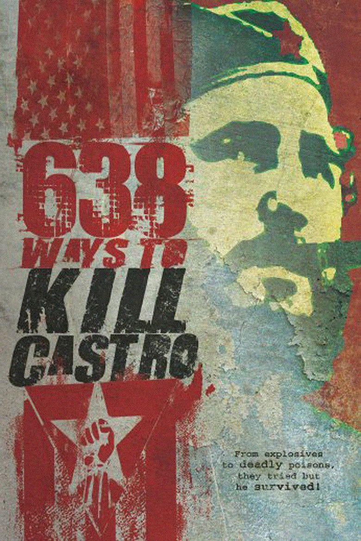 638 Ways to Kill Castro movie poster