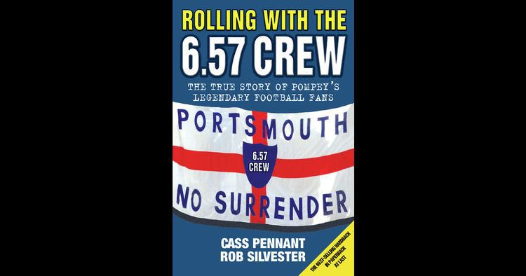 6.57 Crew Rolling with the 657 Crew The True Story of Pompey39s Legendary