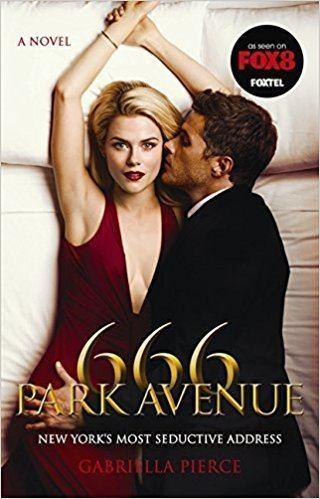 666 Park Avenue 666 Park Avenue A Novel 666 Park Avenue Novels Gabriella Pierce