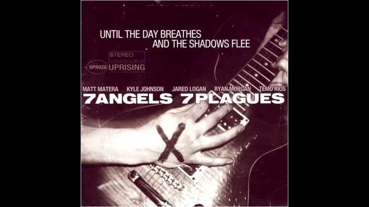 7 Angels 7 Plagues 7 Angels 7 Plagues Until the Day Breathes and the FULL ALBUM