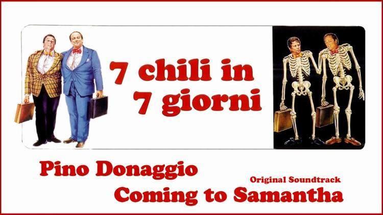 7 chili in 7 giorni SIGLA 7 chili in 7 giorni Pino Donaggio Coming to Samantha