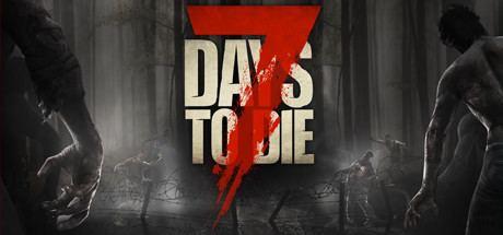 7 Days to Die Save 60 on 7 Days to Die on Steam