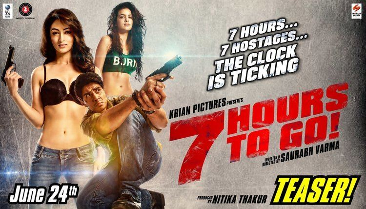 7 Hours to Go 7 HOURS TO GO OFFICIAL TEASER SHIV PANDIT SANDEEPA DHAR