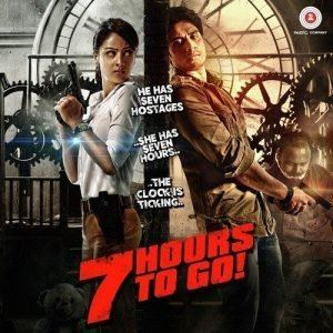 7 Hours to Go 7 Hours to Go 2016 Hindi Movie MP3 Songs Download DOWNLOADMING