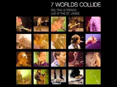 7 Worlds Collide Neil Finn The Climber 7 Worlds Collide YouTube