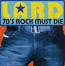 70's Rock Must Die httpsuploadwikimediaorgwikipediaenthumb2