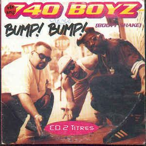 740 Boyz 740 Boyz Bump Bump Booty Shake CD at Discogs