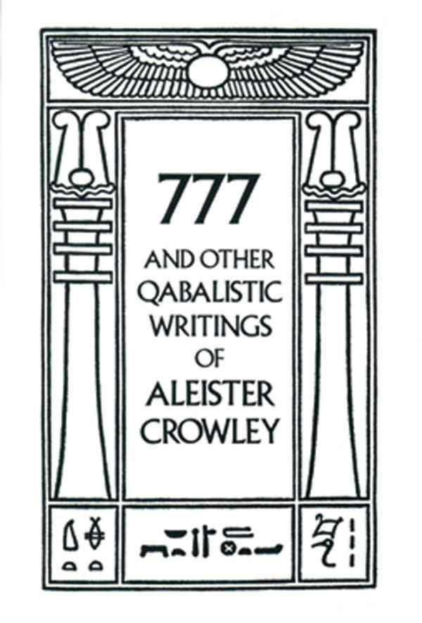 777 and Other Qabalistic Writings of Aleister Crowley t0gstaticcomimagesqtbnANd9GcQivHlaq9h7xjmLq