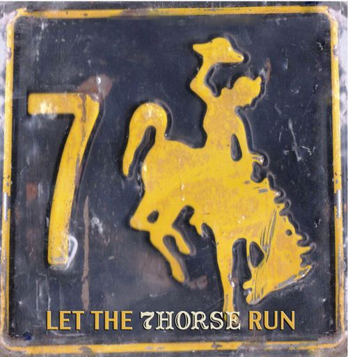 7horse Let The 7Horse Run 7Horse