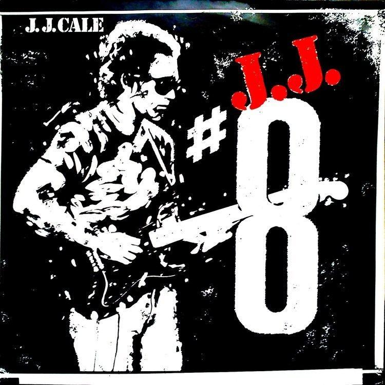 8 (J. J. Cale album) httpsiytimgcomvilmCW198WNvImaxresdefaultjpg