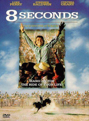 8 Seconds Amazoncom 8 Seconds Luke Perry Stephen Baldwin Cynthia Geary