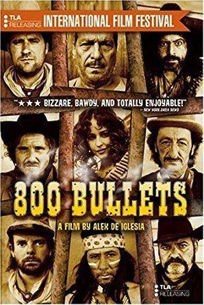 800 Bullets Amazoncom 800 Bullets Carmen Maura Terele Pavez Eusebio Poncela