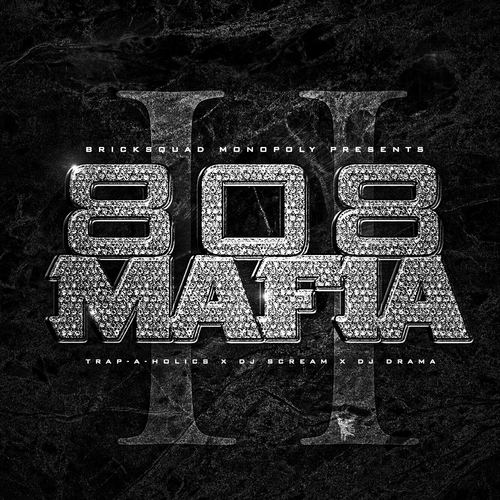 808 Mafia 808 Mafia 808 Mafia 2 Hosted by TrapAHolics DJ Scream amp DJ