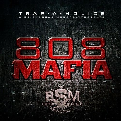 808 Mafia imageslivemixtapescomartiststrapaholics808maf