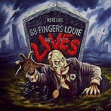 88 Fingers Louie LIVES httpsuploadwikimediaorgwikipediaenthumbe
