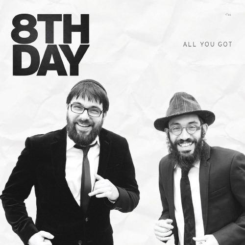 8th Day (Jewish band) my8thdaycomwpcontentuploads201502AllYouGo