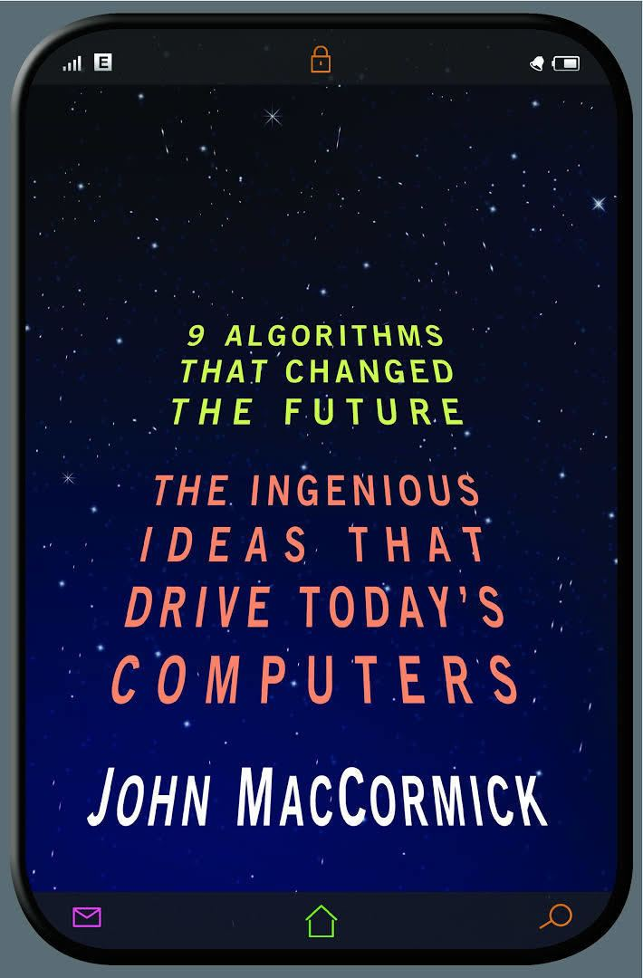 9 Algorithms that Changed the Future t1gstaticcomimagesqtbnANd9GcQcr8jslul2DmNSBd