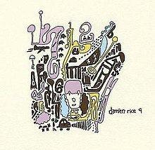 9 (Damien Rice album) httpsuploadwikimediaorgwikipediaenthumb5