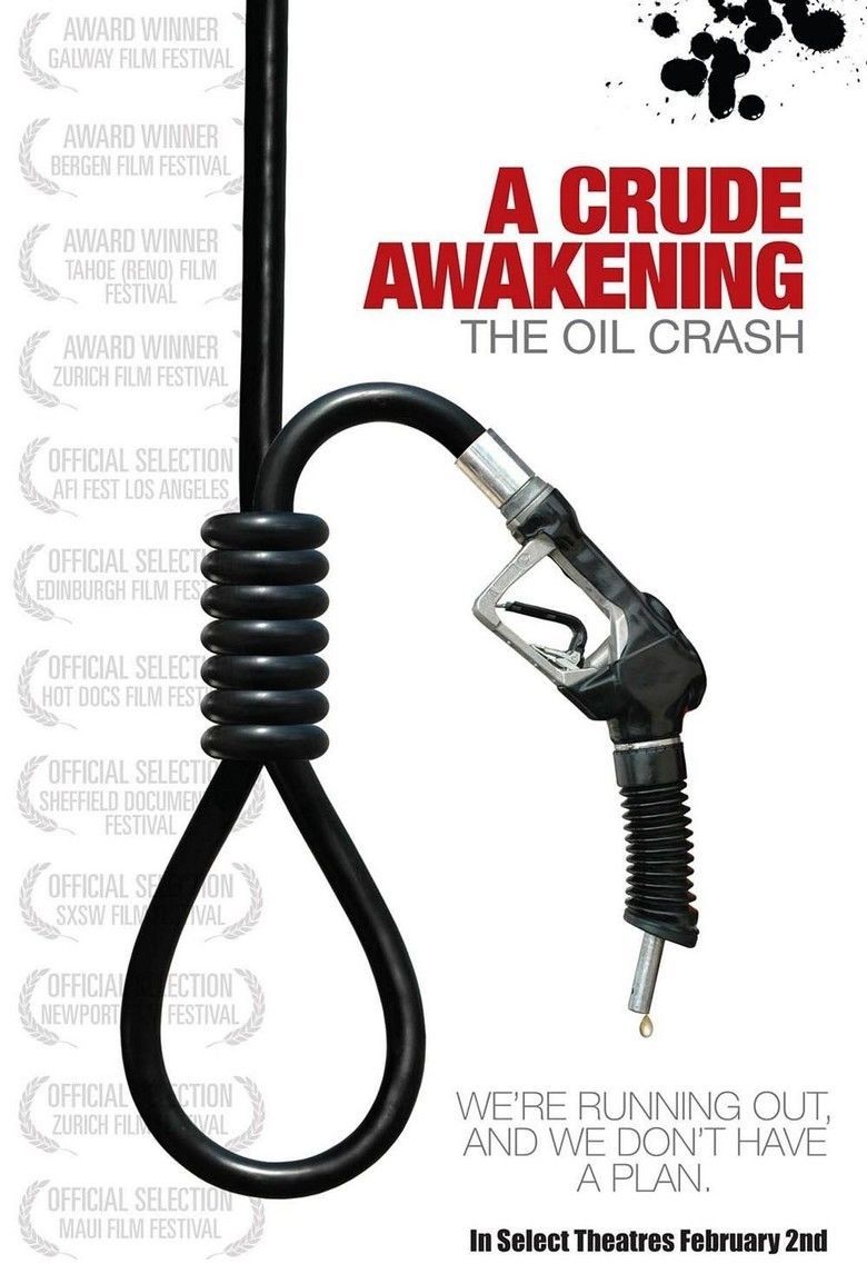 A Crude Awakening: The Oil Crash movie poster