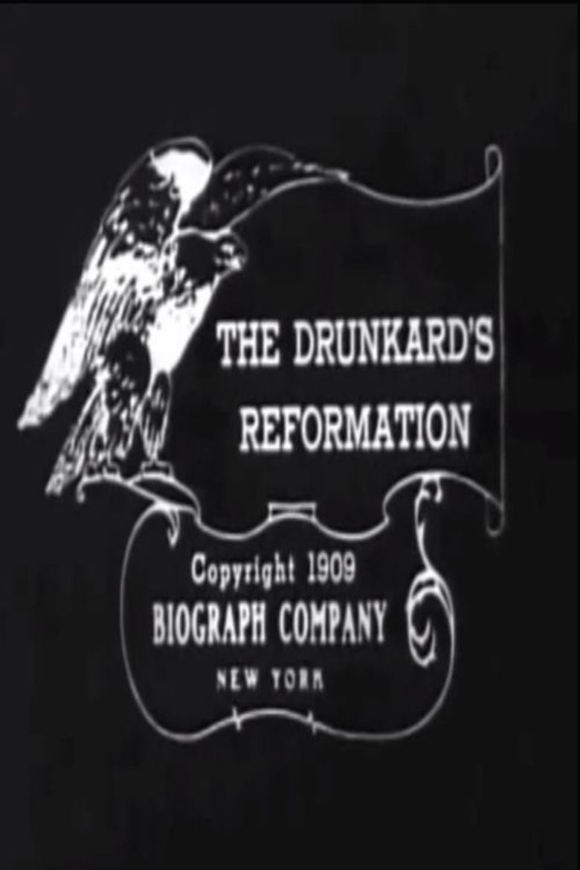 A Drunkards Reformation movie poster