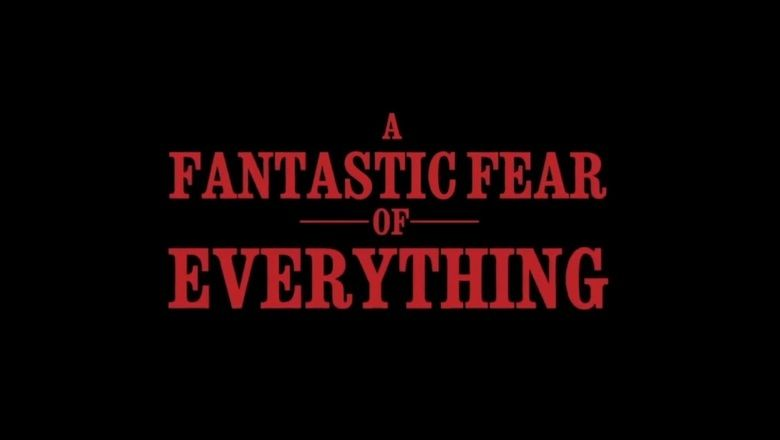 A Fantastic Fear of Everything movie scenes