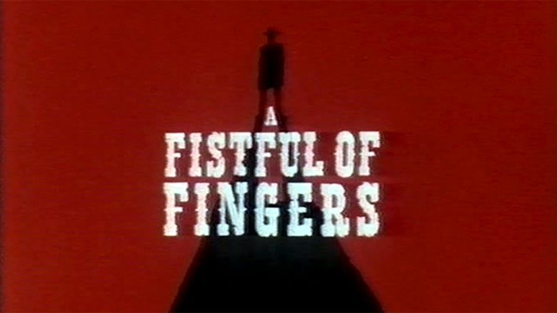 A Fistful of Fingers movie scenes