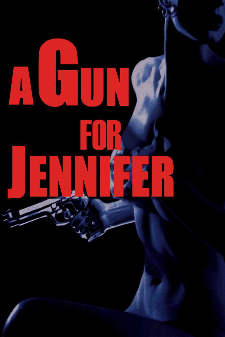 A Gun for Jennifer movie poster