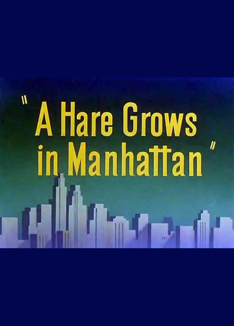 A Hare Grows in Manhattan movie poster