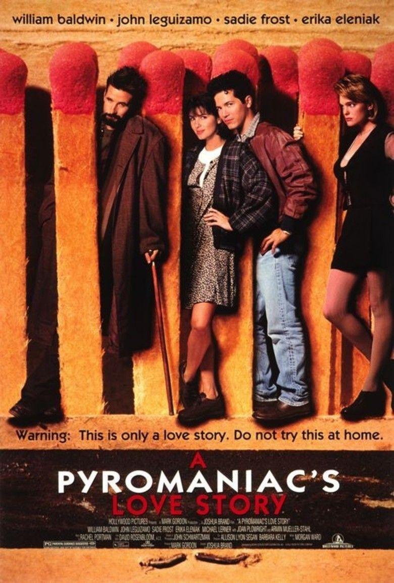 A Pyromaniacs Love Story movie poster