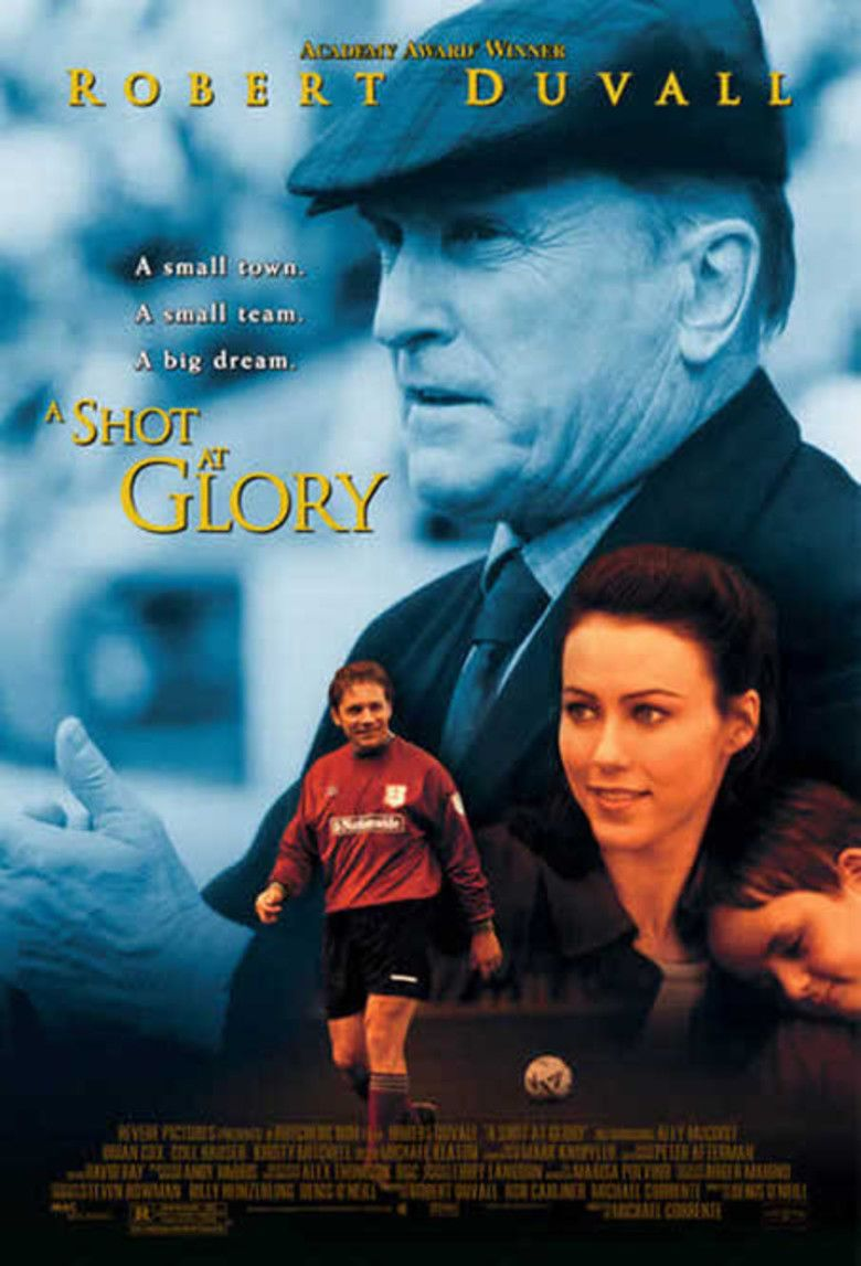 A Shot at Glory movie poster