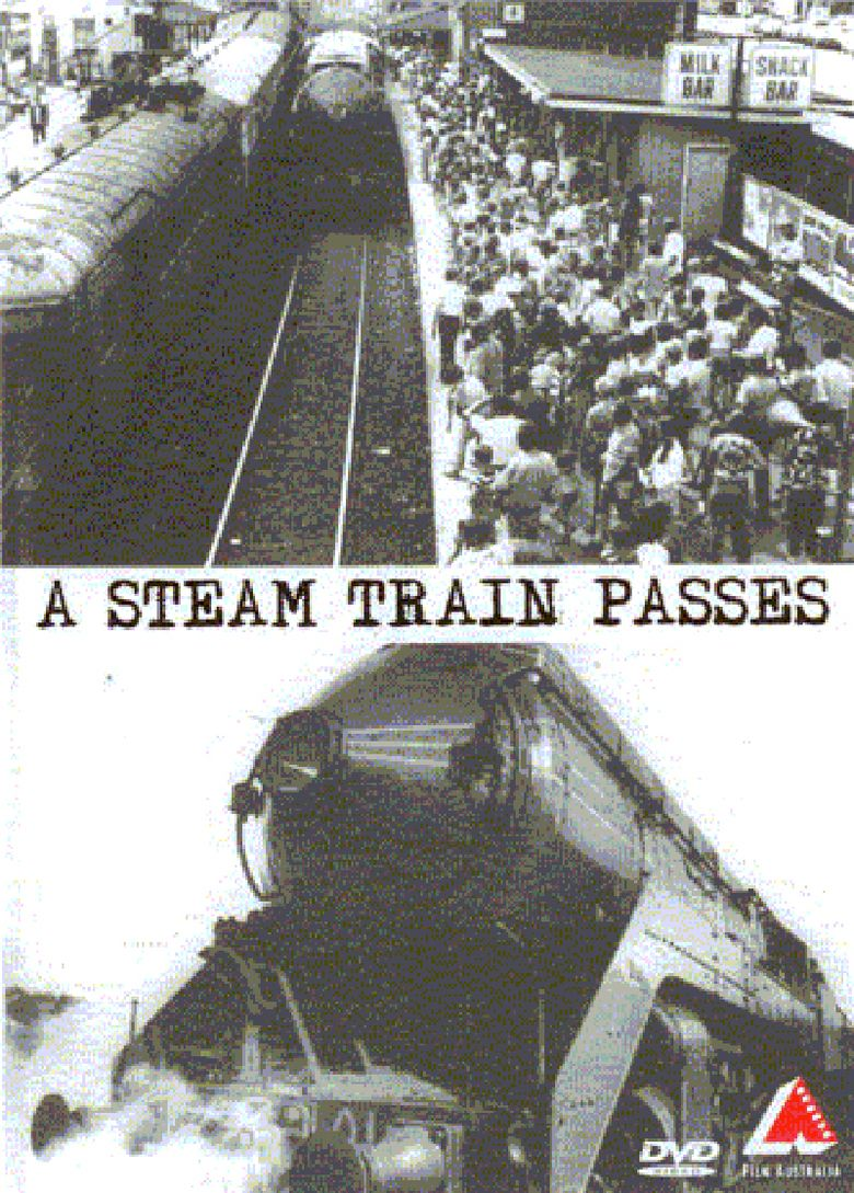 A Steam Train Passes movie poster