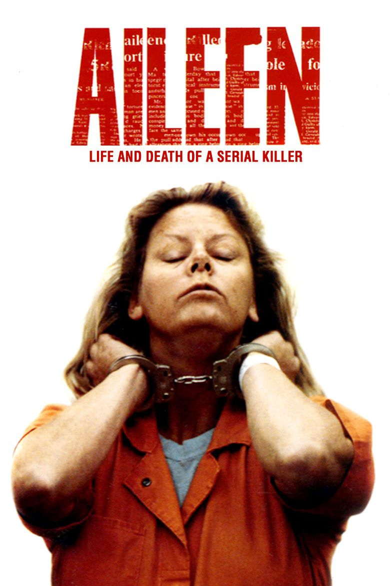 Aileen: Life and Death of a Serial Killer movie poster