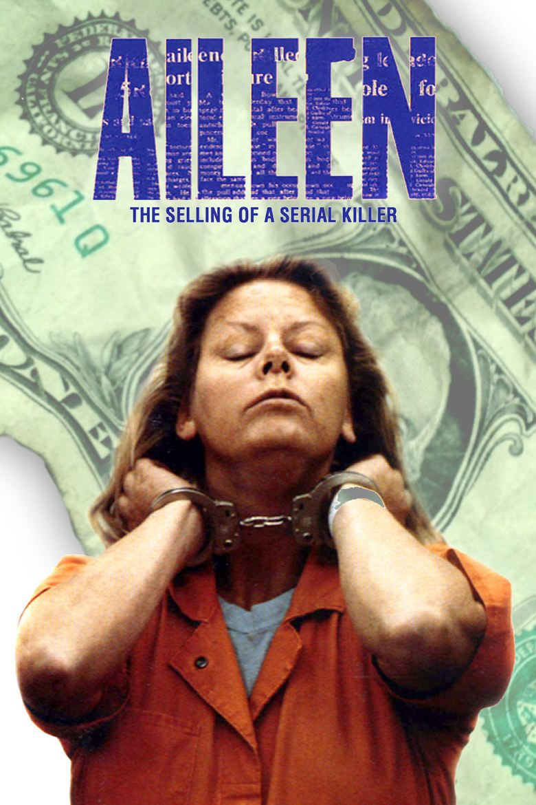 Aileen Wuornos: The Selling of a Serial Killer movie poster