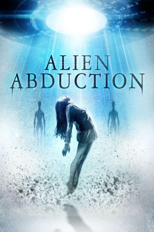Alien Abduction (2014 film) movie poster