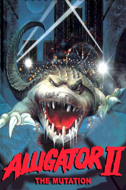 Alligator II: The Mutation movie poster