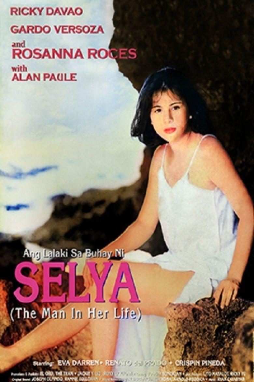 Ang Lalaki sa Buhay ni Selya movie poster