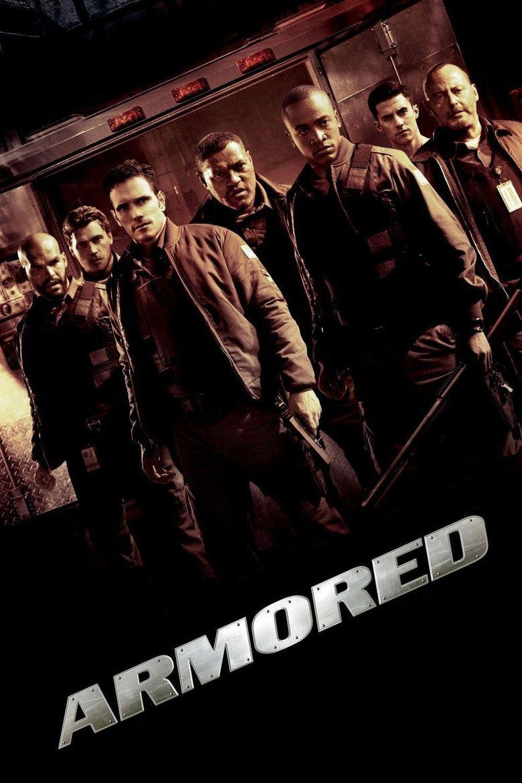 Armored (film) movie poster