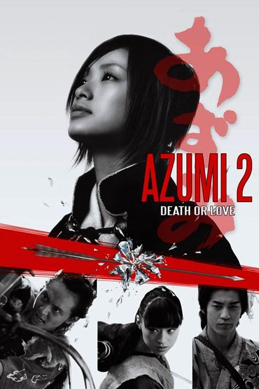 Azumi 2: Death or Love movie poster