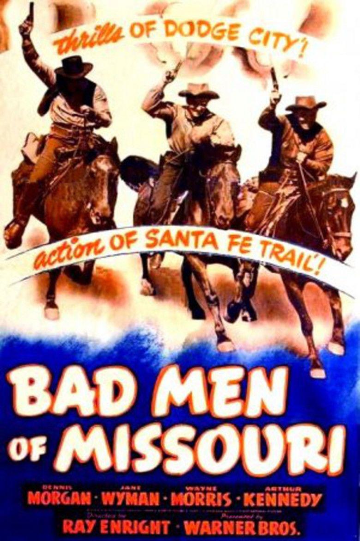 Bad Men of Missouri movie poster